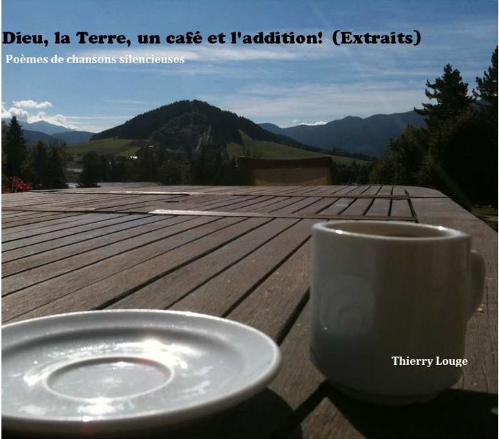 Dieu, un café et l'addition de Thierry Louge