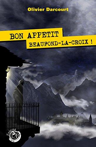 Bon appétit Beaufond-la-Croix